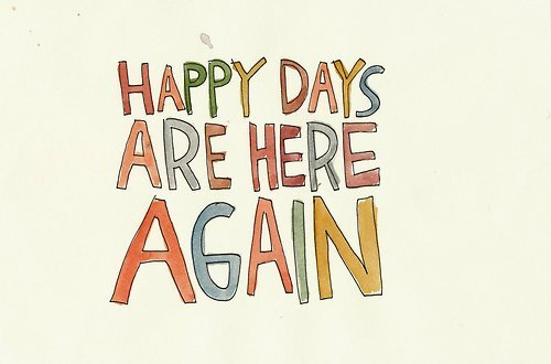 happy-days-are-here-again